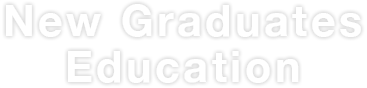 New Graduates Education
